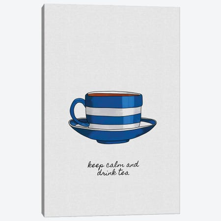 Keep Calm And Drink Tea Canvas Print #ORA321} by Orara Studio Canvas Artwork
