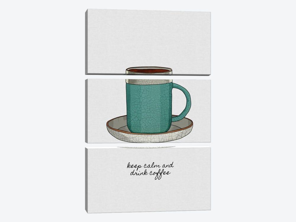 Keep Calm And Drink Coffee by Orara Studio 3-piece Art Print