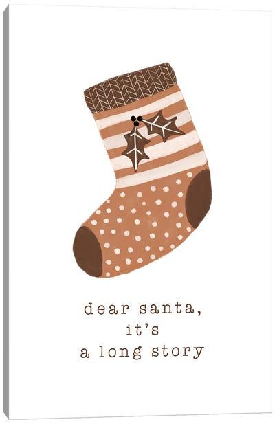Dear Santa It'S A Long Story Canvas Art Print