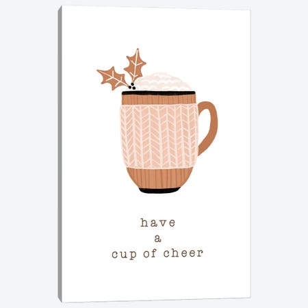 Have A Cup Of Cheer Canvas Print #ORA354} by Orara Studio Canvas Wall Art