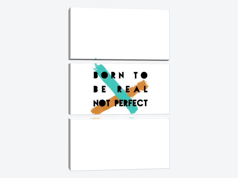 Born To Be Real by Orara Studio 3-piece Canvas Art Print