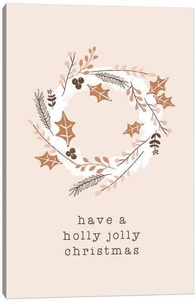 Have A Holly Jolly Christmas Canvas Art Print