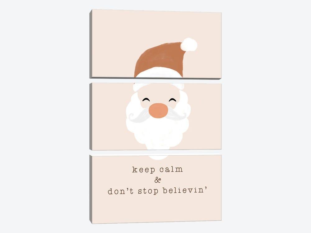 Keep Calm & Don'T Stop Believing by Orara Studio 3-piece Art Print