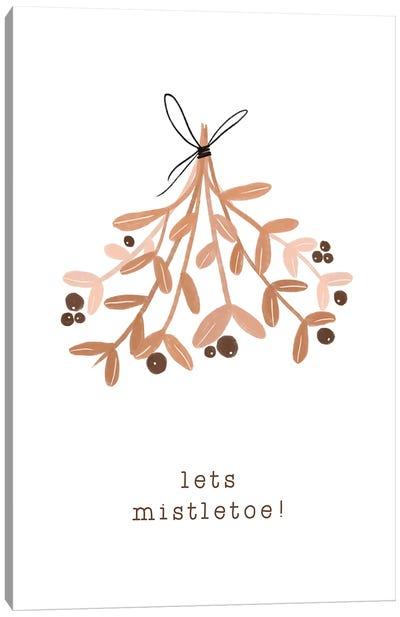Lets Mistletoe Canvas Art Print