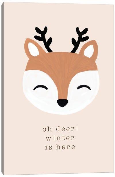 Oh Deer Winter Is Here Canvas Art Print