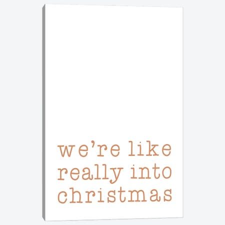 Really Into Christmas Canvas Print #ORA375} by Orara Studio Canvas Art