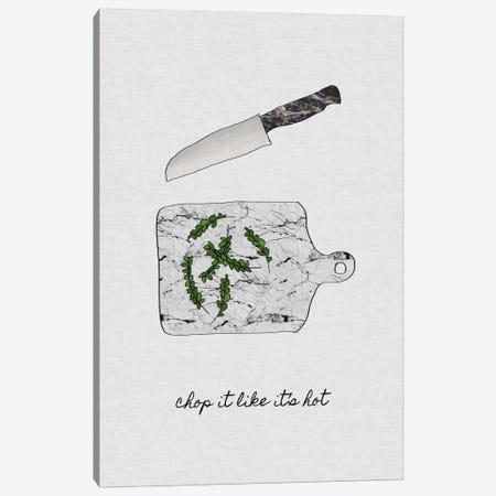 Chop It Like It's Hot Canvas Print #ORA46} by Orara Studio Canvas Artwork