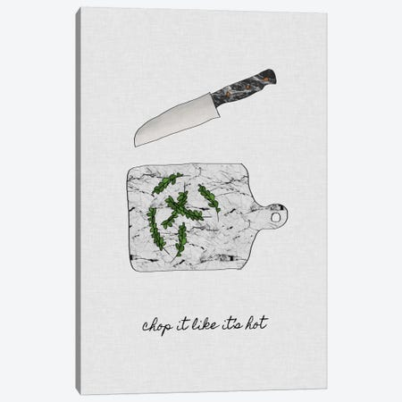 Chop It Like It's Hot Canvas Print #ORA46} by Orara Studio Canvas Artwork