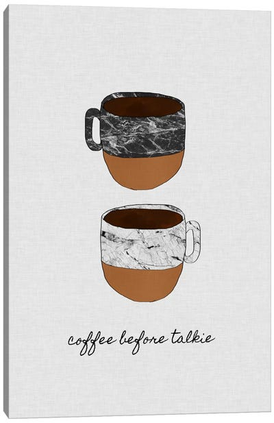 Coffee Before Talkie Canvas Art Print