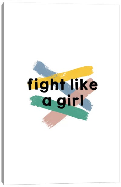 Fight Like A Girl Canvas Art Print