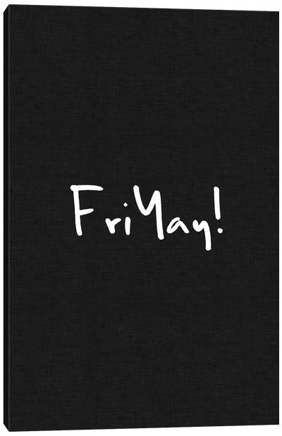 Friyay! Canvas Art Print