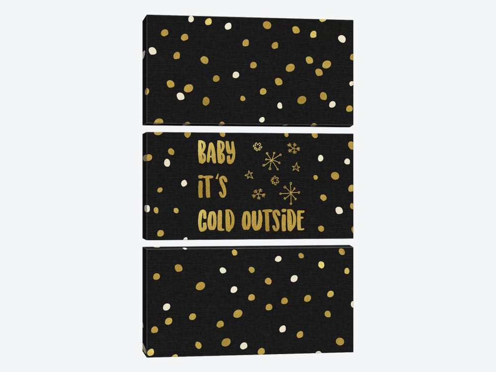Baby It's Cold Gold 3-piece Canvas Art