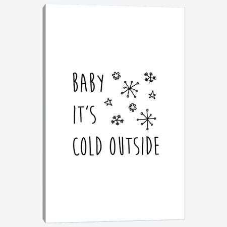 Baby It's Cold Outside Canvas Print #ORA8} by Orara Studio Canvas Artwork