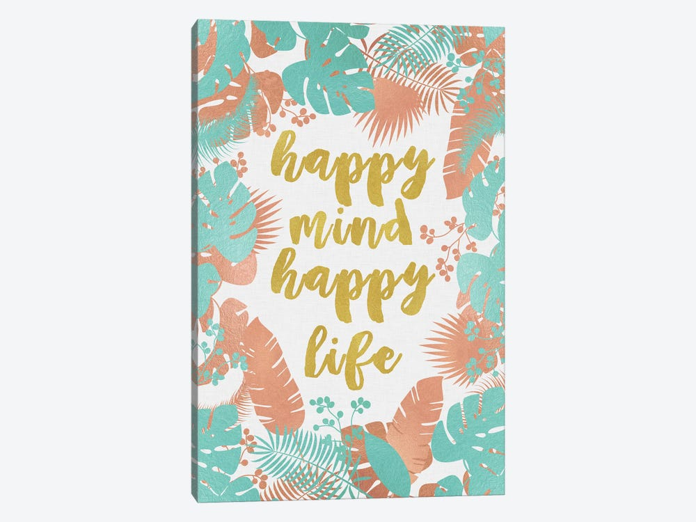 Happy Mind Happy Life by Orara Studio 1-piece Canvas Print