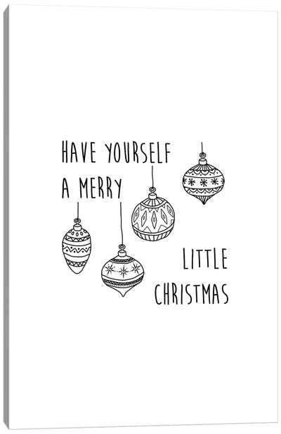 Have Yourself A Merry B&W Canvas Art Print