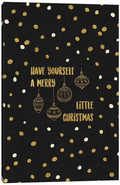 Have Yourself A Merry Gold Canvas Art Print