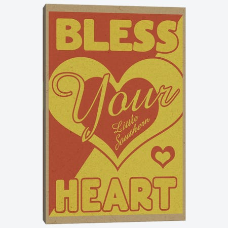 Bless Your Little Southern Heart Canvas Print #ORT10} by Old Red Truck Canvas Print