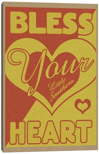 Bless Your Little Southern Heart Canvas Art Print