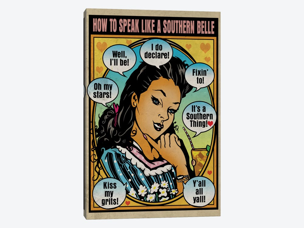 How To Speak Like A Southern Belle by Old Red Truck 1-piece Canvas Artwork