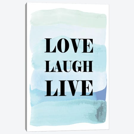Love Laugh Live Canvas Print #PAV242} by Martina Pavlova Canvas Art Print