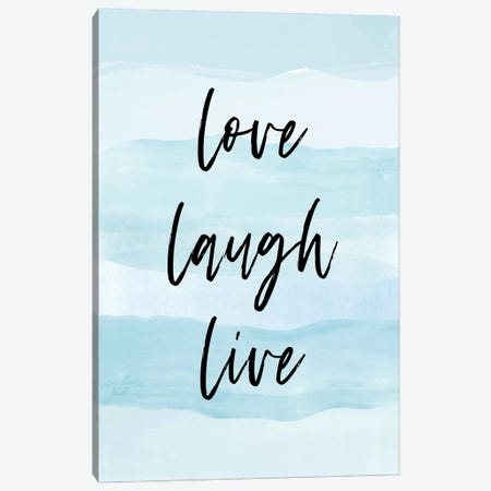 Love Laugh Quote Blue Canvas Print #PAV390} by Martina Pavlova Art Print