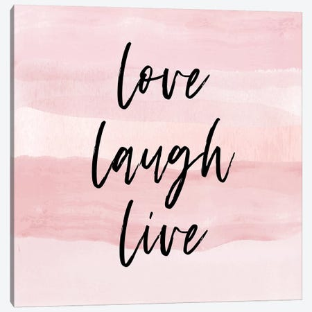 Love Laugh Quote Square Pink Canvas Print #PAV394} by Martina Pavlova Canvas Artwork