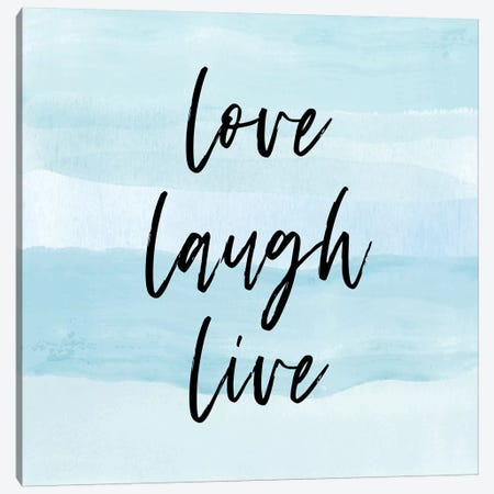 Love Laugh Quote Square Canvas Print #PAV395} by Martina Pavlova Canvas Artwork