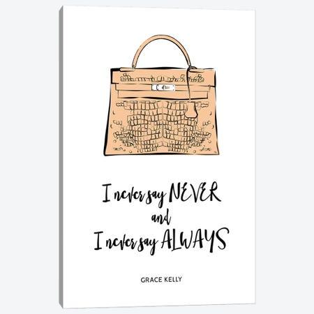 Grace Kelly Bag Quote Canvas Print #PAV571} by Martina Pavlova Art Print