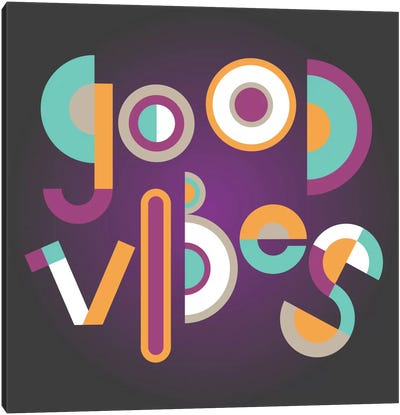 Good Vibes Canvas Print #PAZ43