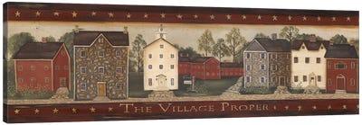 The Village Proper Canvas Art Print