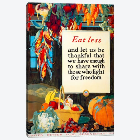 Eat Less, and Let us be Thankful Canvas Print #PCA108} by Print Collection Canvas Art