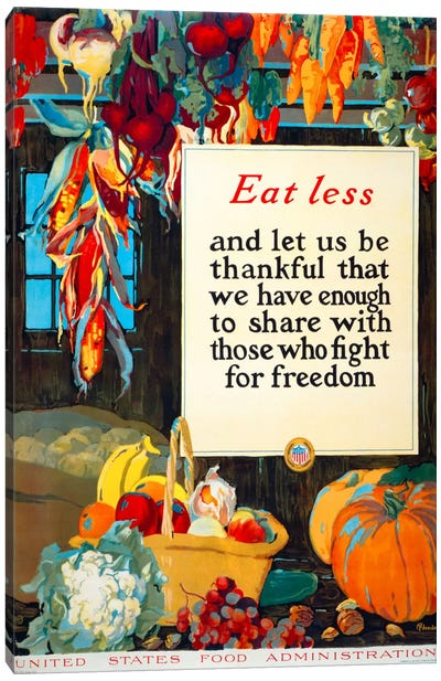 Eat Less, and Let us be Thankful Canvas Art Print