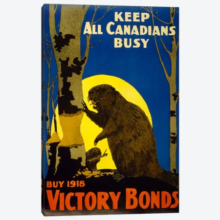 Keep All Canadians Busy, 1918 Victory Bonds Canvas Print #PCA110} by Print Collection Canvas Art Print
