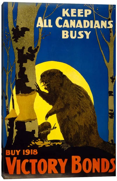 Keep All Canadians Busy, 1918 Victory Bonds Canvas Art Print