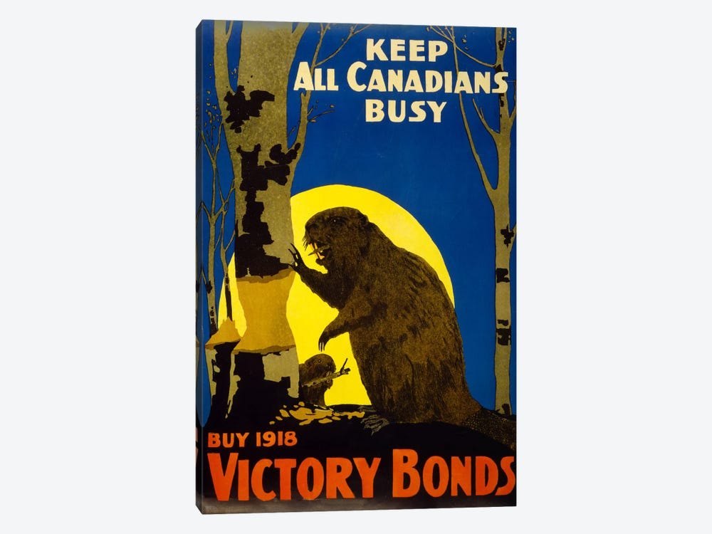 Keep All Canadians Busy, 1918 Victory Bonds by Print Collection 1-piece Canvas Print