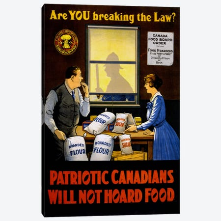 Canadians Will Not Hoard Food Canvas Print #PCA111} by Print Collection Art Print