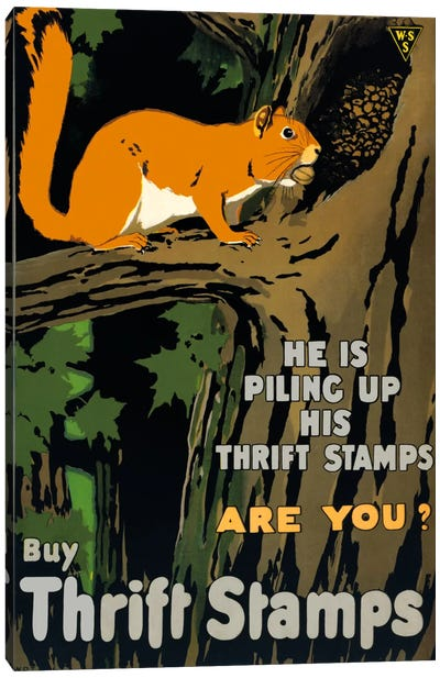 He is Piling up his Thrift Stamps Are You? Canvas Art Print