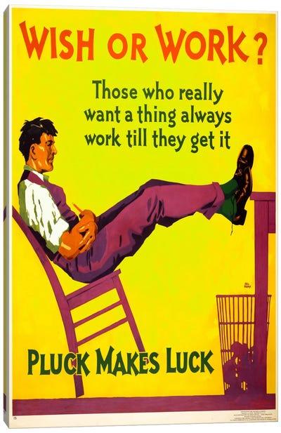 Wish or work? Canvas Print #PCA137