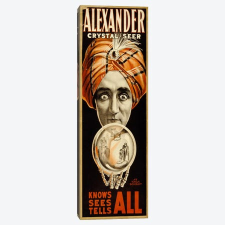 Alexander, Crystal Seer Knows, Sees, Tells All Canvas Print #PCA281} by Print Collection Canvas Art Print