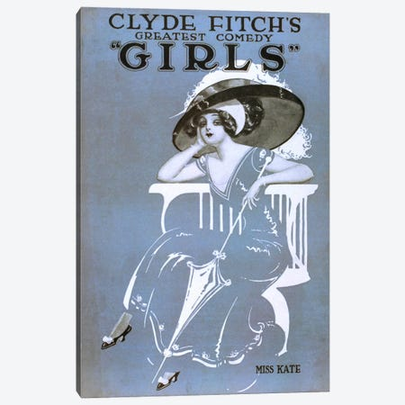"Clyde Fitch's Greatest Comedy, ""Girls"" Miss Kate Canvas Print #PCA312} by Print Collection Canvas Print"