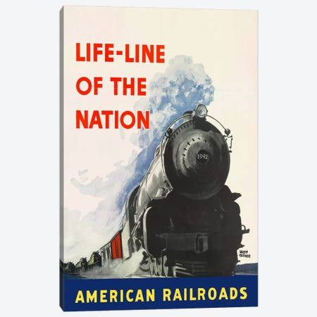 Life-line of the Nation American Railroads Canvas Print #PCA352} by Print Collection Art Print
