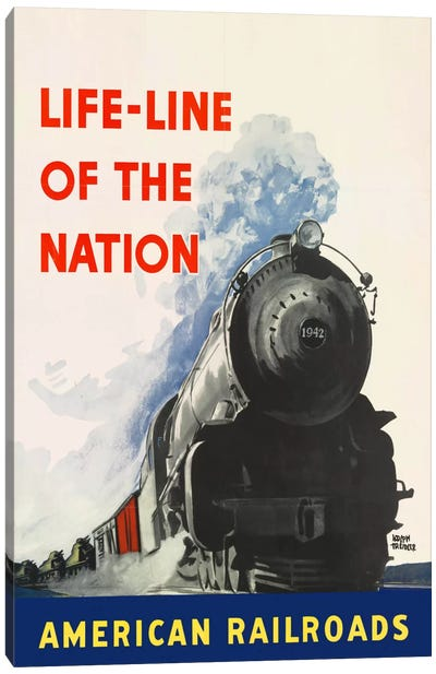 Life-line of the Nation American Railroads Canvas Art Print