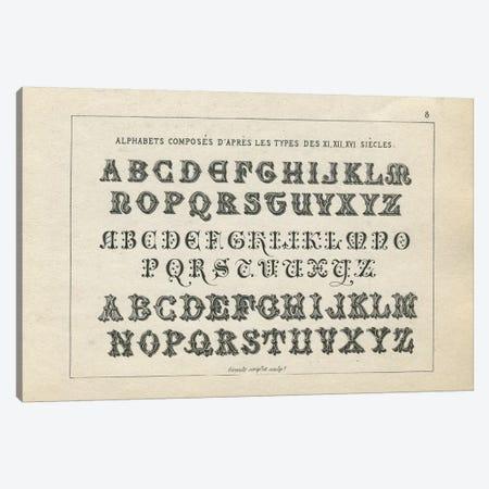 Alphabets des XI, XII, XVI Siecles, Plate 8 Canvas Print #PDX12} by Piddix Canvas Print