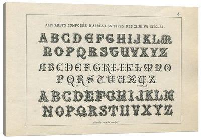Alphabets des XI, XII, XVI Siecles, Plate 8 Canvas Art Print