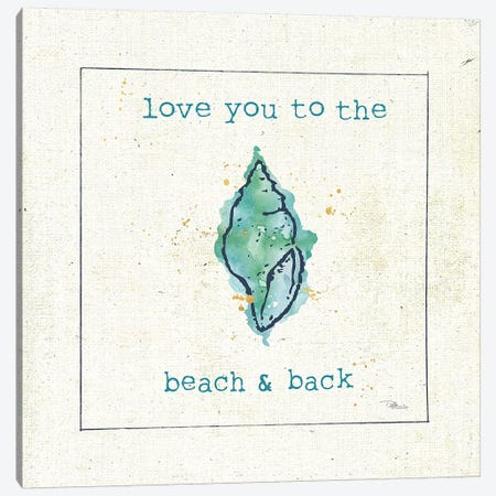 Sea Treasures VI - Love you to the Beach and Back Canvas Print #PES28} by Pela Studio Canvas Artwork