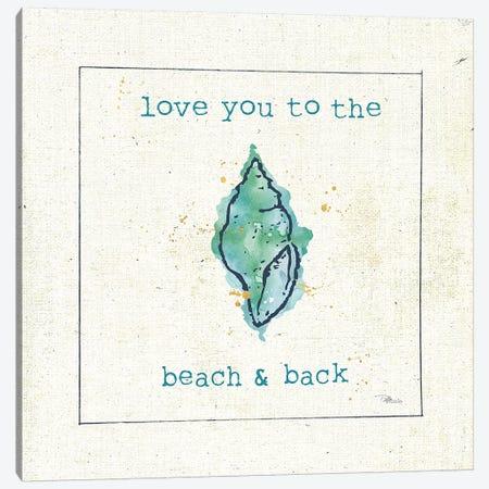 Sea Treasures VI - Love you to the Beach and Back Canvas Print #PES28} by Pela Studio Canvas Artwork