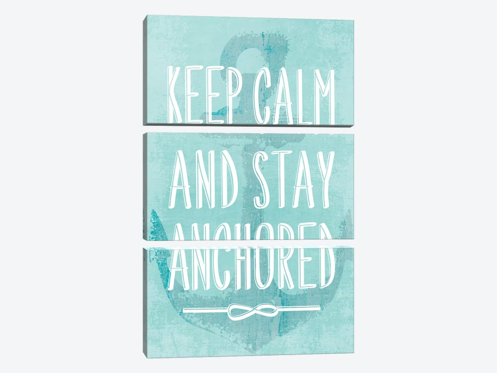 Keep Calm And Stay Anchored by PI Galerie 3-piece Canvas Print