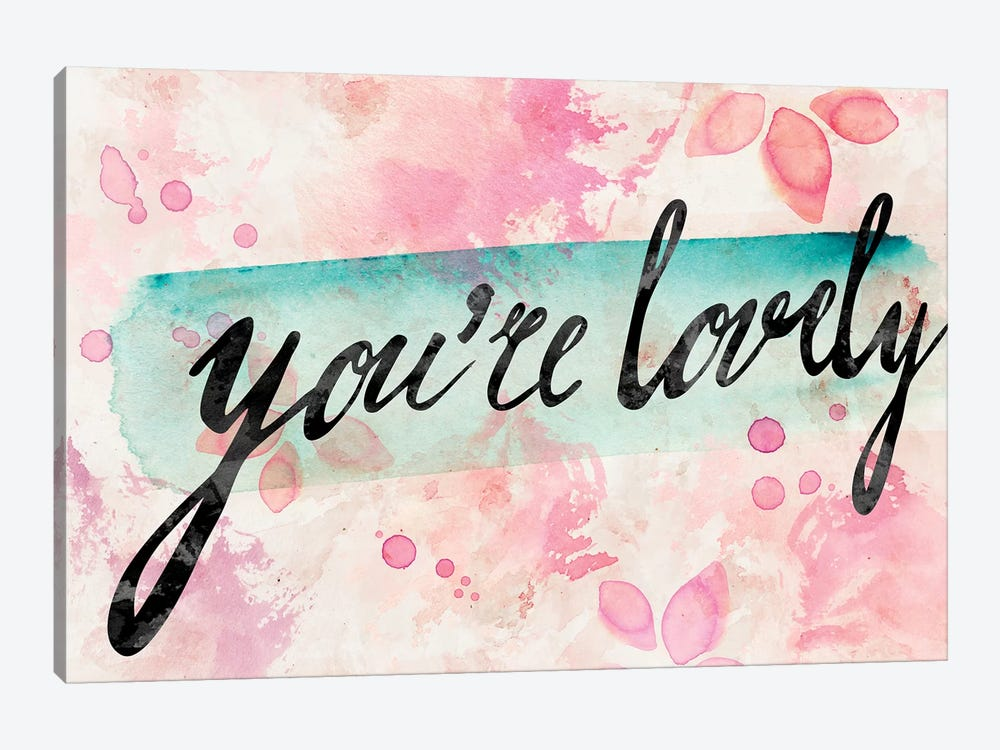 You Are Lovely by PI Galerie 1-piece Art Print