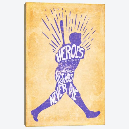 Legends Never Die Canvas Print #POG1} by 5by5collective Canvas Art
