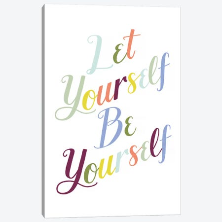 Be Yourself I Canvas Print #POP1111} by Grace Popp Canvas Print